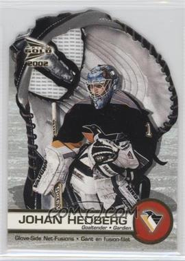 2001-02 Pacific Prism Gold McDonald's Glove Side Net-Fusions #5 - Johan Hedberg