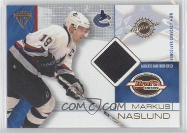 2001-02 Pacific Private Stock Titanium Draft Edition #96 - Markus Naslund