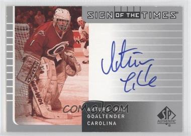 2001-02 SP Authentic Sign of the Times #AI - Arturs Irbe
