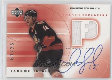 2001-02 Upper Deck Challenge for the Cup Franchise Players Autographs [Autographed] #FP-JI - Jarome Iginla /75