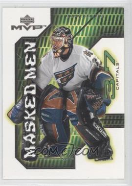 2001-02 Upper Deck MVP Masked Men #MM6 - Olaf Kolzig