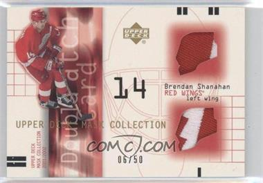 2001-02 Upper Deck Mask Collection Double Patch #DP-BS - Brendan Shanahan /50