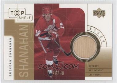 2001-02 Upper Deck Top Shelf Game-Used Sticks Gold #S-BS - Brendan Shanahan /50