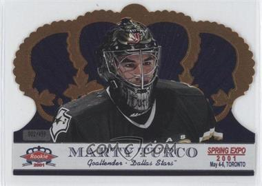 2001 Pacific Crown Royale Toronto Spring Expo #G-1 - Marty Turco /499