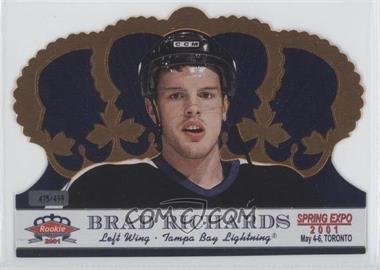 2001 Pacific Crown Royale Toronto Spring Expo #G-8 - Brad Richards /499