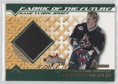 2002-03 Bowman YoungStars Fabric of the Future #FFJ-OV - Ossi Vaananen