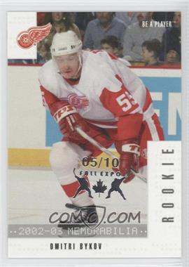 2002-03 In the Game Be A Player Memorabilia Fall Expo #284 - Dmitri Bykov /10