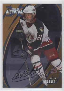 2002-03 In the Game Be A Player Signature Series Gold Signatures [Autographed] #059 - Espen Knutsen