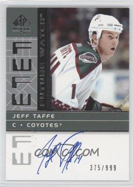 2002-03 SP Authentic #192 - Jeff Taffe /999