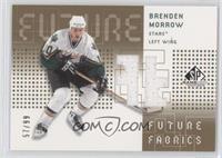 Brenden Morrow /99