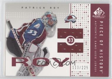 2002-03 SP Game Used Piece of History #PH-PR - Patrick Roy /225
