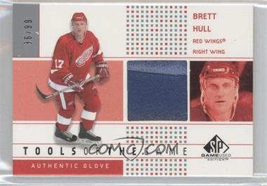 2002-03 SP Game Used Tools of the Game #TG-BH - Brett Hull /99