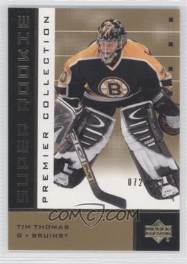 2002-03 Upper Deck Premier Collection - [Base] - Super Rookies Gold #45 - Tim Thomas /199