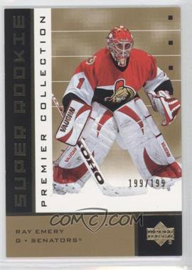 2002-03 Upper Deck Premier Collection - [Base] - Super Rookies Gold #91 - Ray Emery /199