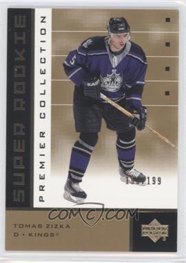 2002-03 Upper Deck Premier Collection - [Base] - Super Rookies Gold #92 - Tomas Zizka /199