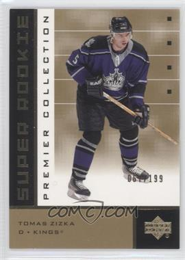 2002-03 Upper Deck Premier Collection Super Rookies Gold #92 - Tomas Zizka /199