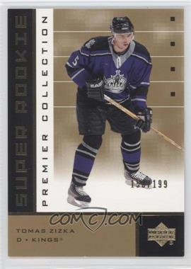 2002-03 Upper Deck Premier Collection Super Rookies Gold #92 - Tomas Zizka /199