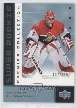 2002-03 Upper Deck Premier Collection #91 - Ray Emery /399