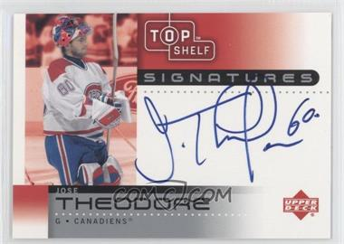 2002-03 Upper Deck Top Shelf Signatures #TH - Jose Theodore