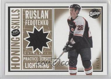 2002-03 Upper Deck Vintage - Honing the Skills - Gold #HS-RF - Ruslan Fedotenko /50