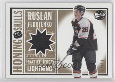 2002-03 Upper Deck Vintage Honing the Skills Gold #HS-RF - Ruslan Fedotenko /50