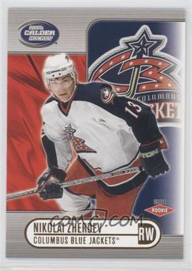 2003-04 Pacific Calder #113 - Nikolai Zherdev /775