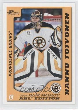 2003-04 Pacific Prospects AHL Edition [???] #69 - Hannu Toivonen /925
