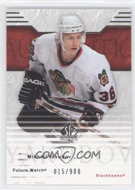 2003-04 SP Authentic #103 - Mikhail Yakubov /900