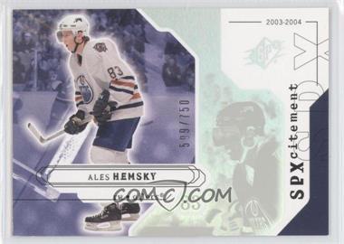2003-04 SPx #151 - Ales Hemsky /750