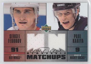 2003-04 Upper Deck - Memorable Matchups Jerseys #MMFK - Sergei Fedorov, Paul Kariya