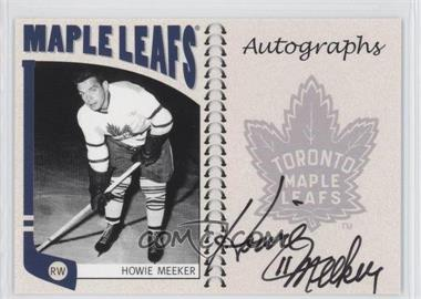 2004-05 In the Game Franchises Canadian Edition Autographs #A-HM - Howie Meeker