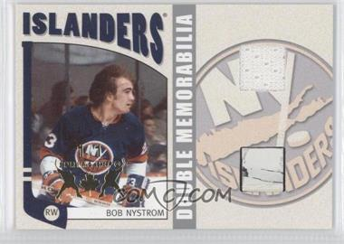 2004-05 In the Game Franchises US East Edition - Game-Used Memorabilia - Double Silver Spring Expo #ESM-18 - Bob Nystrom /1