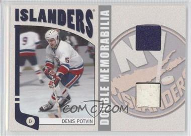 2004-05 In the Game Franchises US East Edition - Game-Used Memorabilia - Double Silver #ESM-14 - Denis Potvin /60