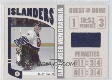 2004-05 In the Game Franchises US East Edition - Game-Used Memorabilia - Silver SportsFest Chicago #ESM-11 - Billy Smith /1
