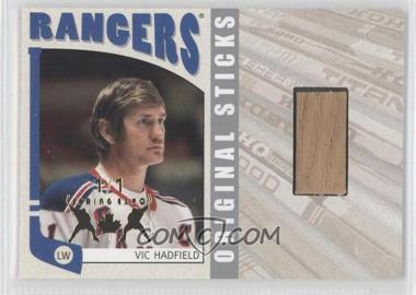 2004-05 In the Game Franchises US East Edition - Original Sticks - Silver Spring Expo #EOS-06 - Vic Hadfield /1