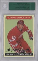 Vladimir Konstantinov /45 [BGS AUTHENTIC]
