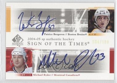 2004-05 SP Authentic - Sign of the Times Dual #DS-PM - Michael Ryder, Patrice Bergeron /100