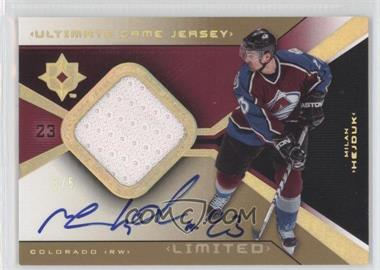 2004-05 Ultimate Collection Ultimate Game Jersey Limited Autographs [Autographed] #UGJA-HE - Milan Hejduk /5