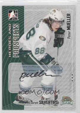 2005-06 In the Game Heroes and Prospects [???] #A-PM - Peter Mueller