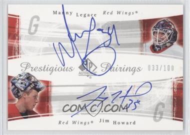 2005-06 SP Authentic Prestigious Pairings [Autographed] #PP-LH - Manny Legace, Jimmy Howard /100
