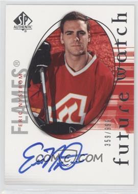 2005-06 SP Authentic #141 - Eric Nystrom /999