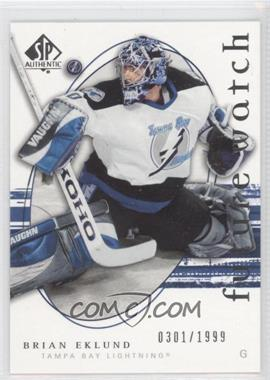 2005-06 SP Authentic #243 - Brian Eklund /1999