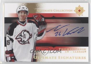 2005-06 Ultimate Collection Ultimate Signatures [Autographed] #US-TV - Thomas Vanek