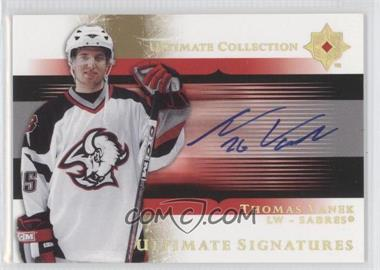 2005-06 Ultimate Collection Ultimate Signatures #US-TV - Thomas Vanek