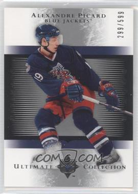 2005-06 Ultimate Collection #144 - Alexandre Picard /599