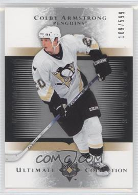 2005-06 Ultimate Collection #220 - Colby Armstrong /599