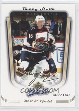 2005-06 Upper Deck MVP - [Base] - MVP Gold #16 - Bobby Holik /100