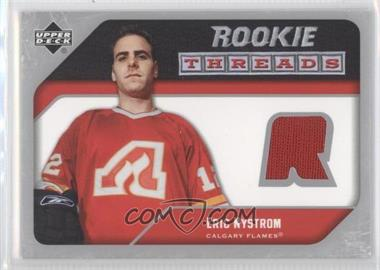 2005-06 Upper Deck Rookie Threads #RT-EN - Eric Nystrom