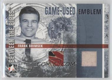 2006-07 In the Game Between the Pipes [???] #GUE-54 - Frank Brimsek