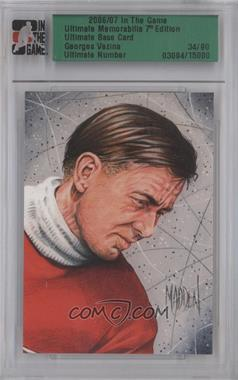 2006-07 In the Game Ultimate Memorabilia 7th Edition - [Base] #GEVE - Georges Vezina /90
